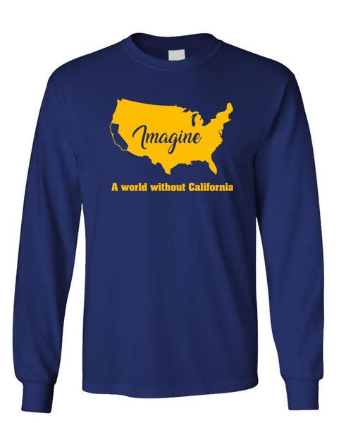 IMAGINE NO CALIFORNIA - Unisex Cotton Long Sleeved T-Shirt (lstee)