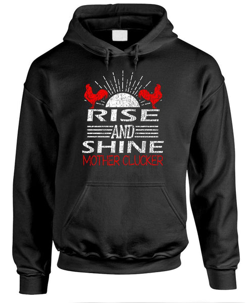 RISE AND SHINE MOTHER CLUCKER - Fleece Pullover Hoodie (fleece)
