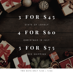 Christmas in July • 5 for $75