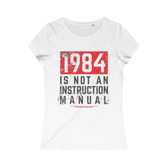 1984 Is Not an Instruction Manual - Women's Organic Tee