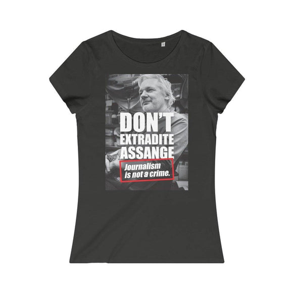 Don't Extradite Assange - Journalism is Not a Crime - Women's Organic Tee