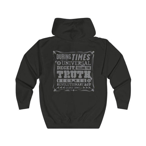 Orwell Quote - Revolutionary Act - Unisex Full Zip Hoodie
