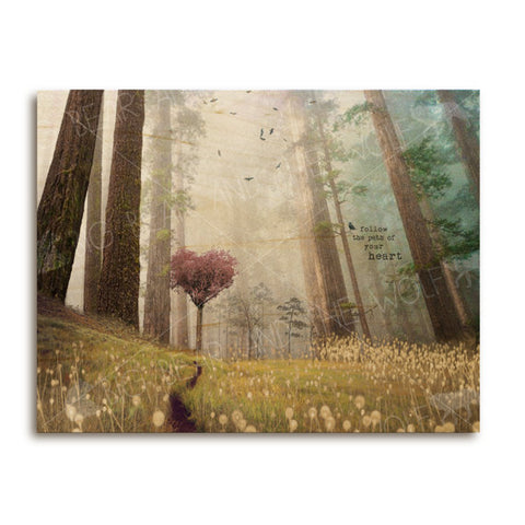 Follow the Path of Your Heart Wooden Art Print