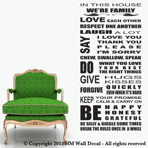 HOUSE RULE WALL QUOTE DECAL for your home or business