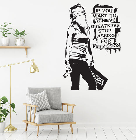 """If You Want to Achieve Greatness stop asking for permission"" Removable wall decal"