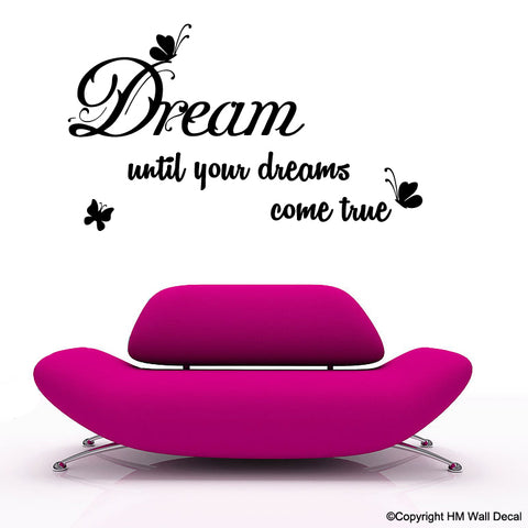 "Click over image to enlarge	 ""Dream until you dreams come true "" Inspiration quote Wall Art Decal for home or Office"