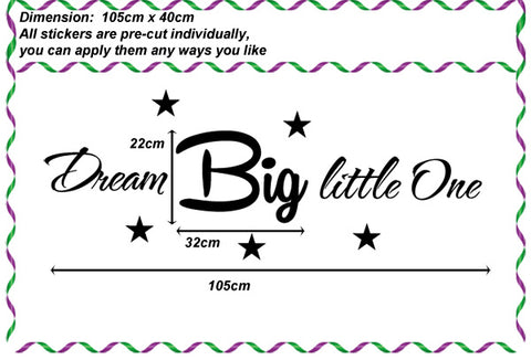 """ Dream Big Little One "" Nursery or kids Removable Wall Art Decal Wall Sticker"