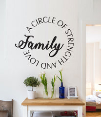 Family, A Circle of Strength and Love Removable Wall Decal HM Decal