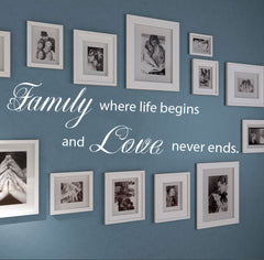 """ Family where life begins and love never ends"" Removable HM Wall Decal Wall Sticker Mural"