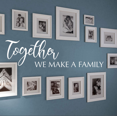 """Together we make a family"" Removable HM Wall Decal Wall Sticker Mural"