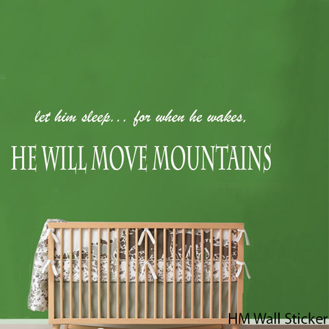 """ Let him sleep, for when he wakes he will move Mountains"" Nursery or kids Removable Wall Art Decal"