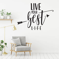 Removable Wall Sticker Vinyl Decals - Live Your Best Life - Inspirational Quotes
