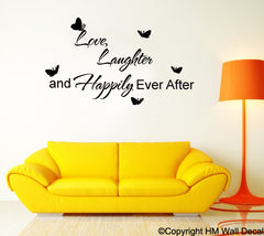 """Love Laughter & Happily Ever After"" Vinyl Removable  Wall Decal-wall art sticker"