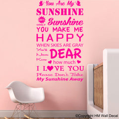 """YOU ARE MY SUNSHINE MY ONLY SUNSHINE... "" Removable Wall Art Decal"