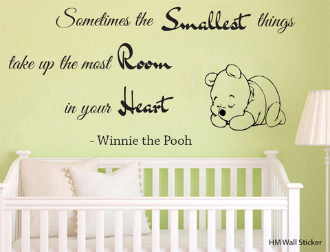 Sometimes The Smallest Things Take up The Most Room in your Heart Winnie The Pooh Wall Decal