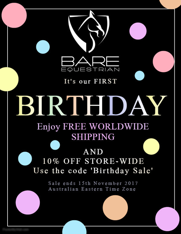 BARE Equestrian Turns 1! Check out our Birthday Sale :)