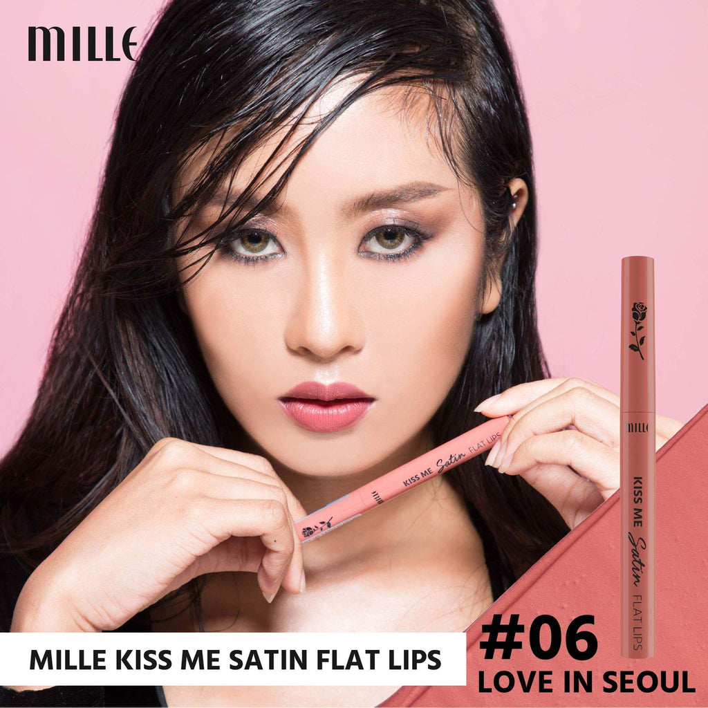 MILLE KISS ME SATIN FLAT LIP  #06 Love In Seoul