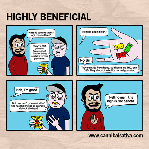 Highly Beneficial comic by James Pierce of Cannibal Sativa