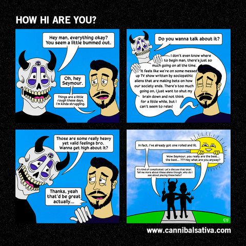 How Hi Are You comic by James Pierce of Cannibal Sativa