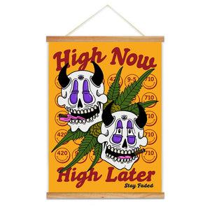 "High Now, High Later Canvas Scroll - 18"" x 24"" - Cannibal Sativa"