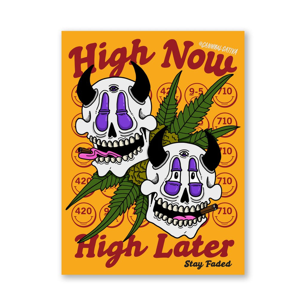 "High Now, High Later Vinyl Sticker - 3 x 4"" - Cannibal Sativa"