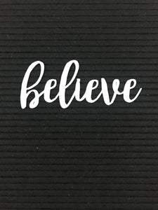 Inspirational - believe