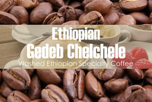 Load image into Gallery viewer, Ethiopian Gedeb Chelchele Organic Washed G1 (Medium Roast)