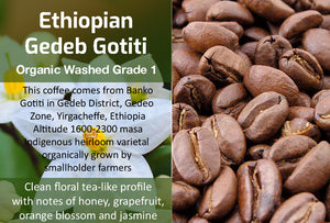 Ethiopian Gedeb Banko Gotiti Lot 126 Organic G1 - Unroasted Washed Coffee