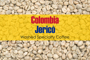 Colombia Jericó - Unroasted Washed Coffee