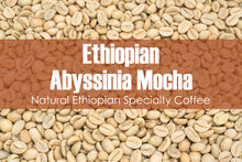 Load image into Gallery viewer, Ethiopian Abyssinia Mocha - Unroasted Natural Coffee