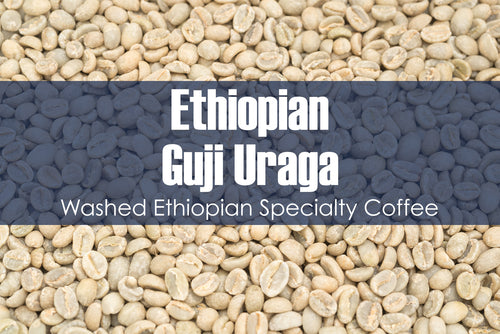Ethiopian Guji Uraga - Unroasted Washed Coffee