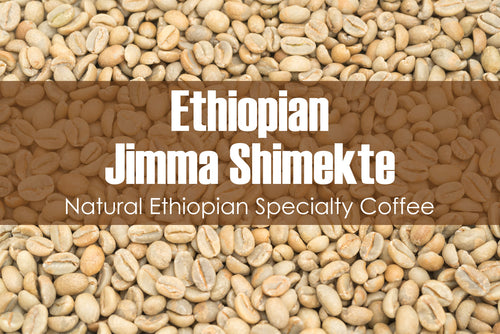 Ethiopian Jimma Shimekte Daba - Unroasted Natural Coffee