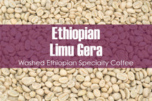 Load image into Gallery viewer, Ethiopian Limu Gera - Unroasted Washed Coffee