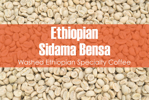 Ethiopian Sidama Bensa - Unroasted Washed Coffee
