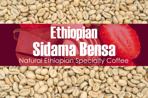 Ethiopian Sidama Bensa - Unroasted Natural Coffee