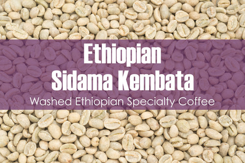 Ethiopian Sidama Kembata - Unroasted Washed Coffee