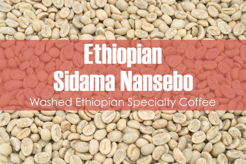 Ethiopian Sidama Nansebo - Unroasted Washed Coffee