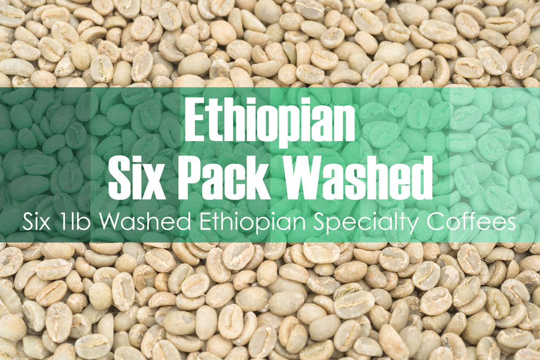 Six Pack - Unroasted Washed Ethiopian Coffee