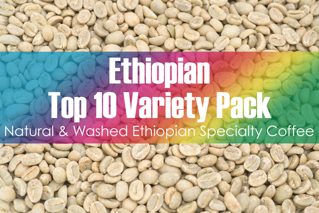 Top 10 Pack - Unroasted Natural & Washed Ethiopian Coffee