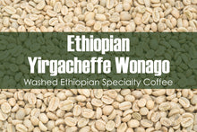 Load image into Gallery viewer, Ethiopian Yirgacheffe Wonago G1 - Unroasted Washed Coffee