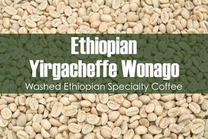 Ethiopian Yirgacheffe Wonago G1 - Unroasted Washed Coffee