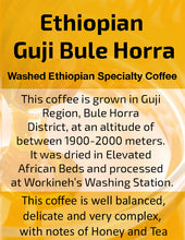 Load image into Gallery viewer, Ethiopian Guji Bule Horra - Unroasted Washed Coffee