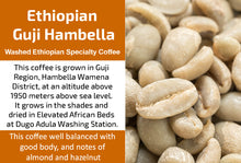 Load image into Gallery viewer, Ethiopian Guji Hambela Wamena - Unroasted Washed Coffee