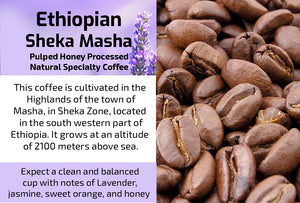 Ethiopian Sheka Masha Honey Processed (Medium Roast)