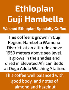 Ethiopian Guji Hambela Wamena - Unroasted Washed Coffee