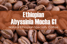 Load image into Gallery viewer, Ethiopian Abyssinia Mocha (Medium Roast)