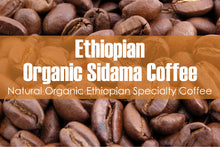 Load image into Gallery viewer, Ethiopian Organic Sidama (Medium Roast)