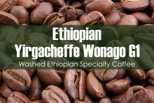 Load image into Gallery viewer, Ethiopian Yirgacheffe Wonago (Medium Roast)
