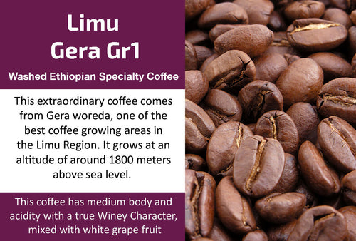 Limu Gera Gr1 - Washed Ethiopia Coffee (Medium Roast)