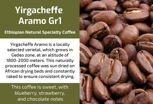 Yirgacheffe Aramo Gr1 - Natural Ethiopian Coffee (Medium Roast)